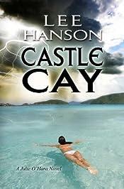 Castle Cay by Lee Hanson