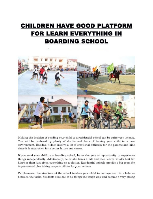 Children have good platform for learn everything in boarding school