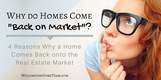 "Why do Homes Come ""Back on Market""?"