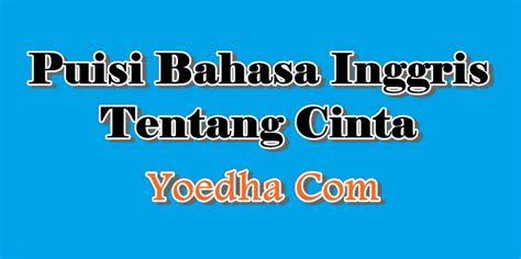 puisi bahasa inggris tentang cinta yoedha