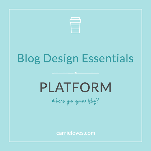 Choosing the right platform for your site