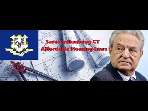 Soros Influencing CT Affordable Housing Laws