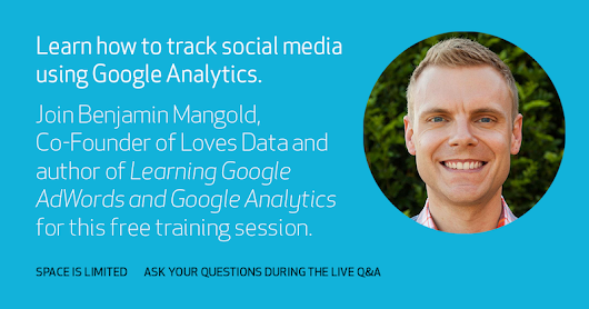 Tracking Social Media with Google Analytics - Crowdcast
