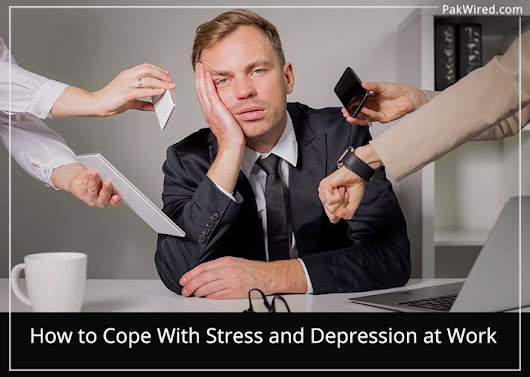 How to Cope With Stress and Depression at Work