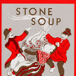 An old story about acceptance: Stone Soup by Marcia Brown