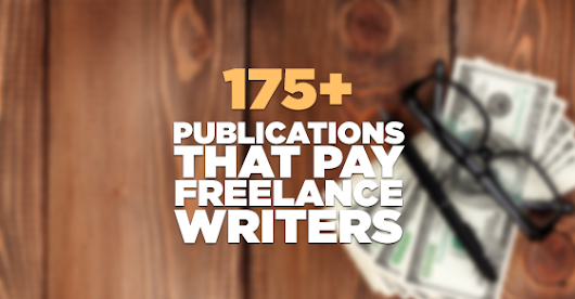192 Publications That Actually Pay Freelance Writers