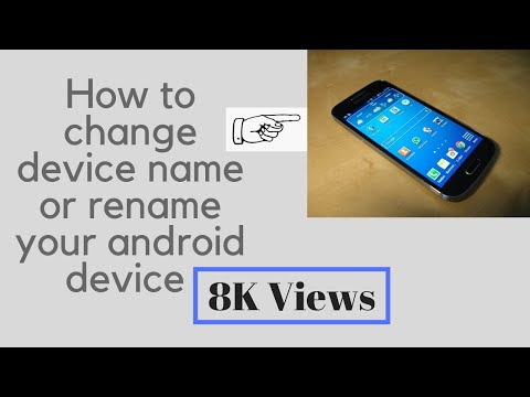 How to change device name or rename your android device