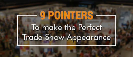 Tips To Plan For A Perfect Event With Trade Show Supplies