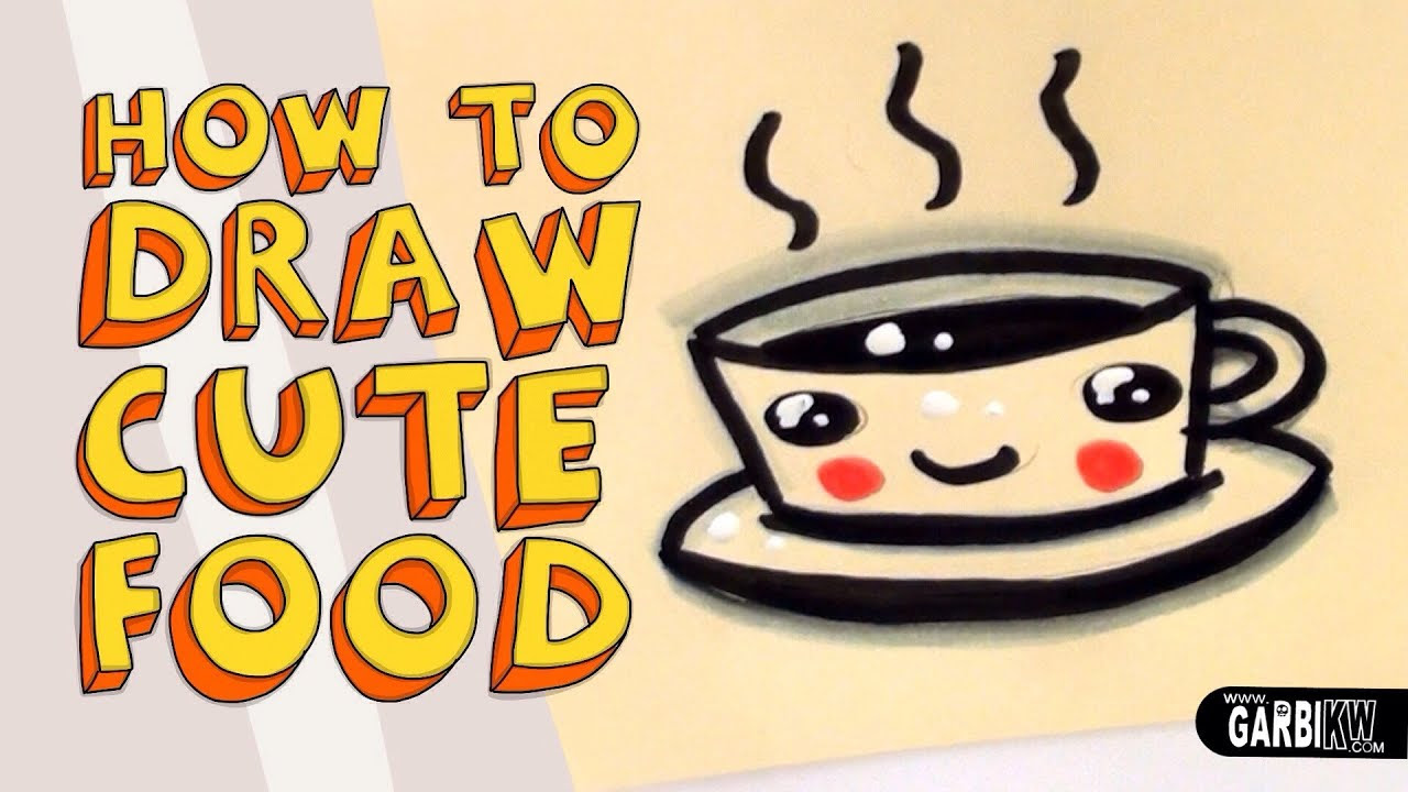 How To Draw a Cute Coffe - Kawaii Food - Easy Drawings by ...