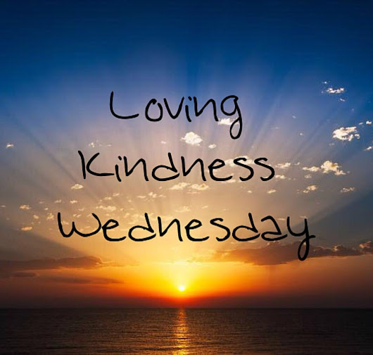 Loving Kindness Wednesday: Healing Tip of the Week