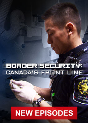 Border Security: Canada's Front Line - Season 2