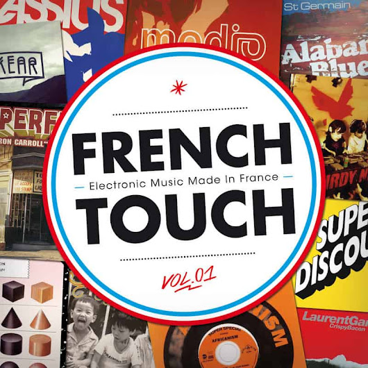 French Touch | Electronic Music Made in France, Vol. 1 – 201 ... | Potoclips.com