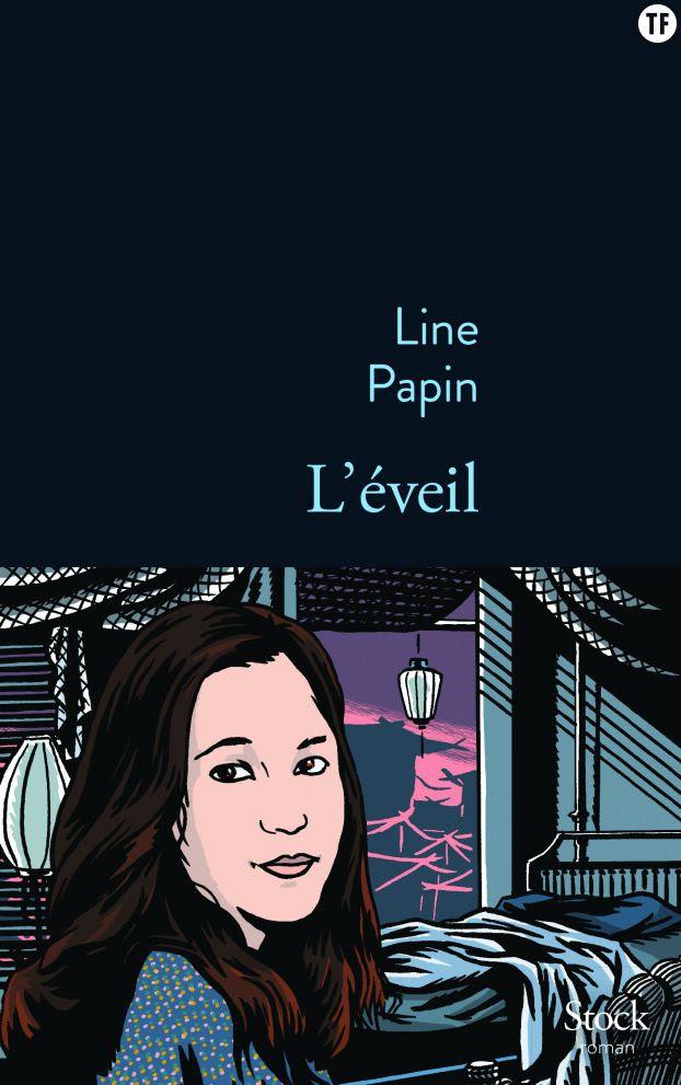 """""""L'éveil"""", de Line Papin, éditions Stock"""