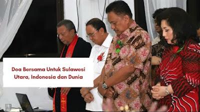 Gubernur Olly Serukan Doa Bersama bagi Sulawesi Utara, Indonesia dan Dunia