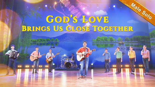 "Praise and Worship Song ""God's Love Brings Us Close Together"" (Male Solo) 