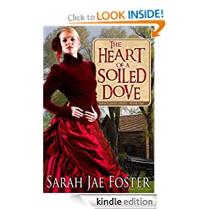 The Heart of a Soiled Dove (Soiled Dove Series)
