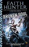 Broken Soul (Jane Yellowrock) by Faith Hunter