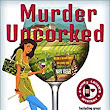 Murder Uncorked (A Wine Lover's Mystery Book 1) - Kindle edition by Michele Scott. Mystery, Thriller & Suspense Kindle eBooks @ Amazon.com.