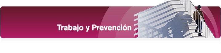 Trabajo y Prevención