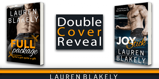 {Cover Reveal} Full Package and Joy Stick by Lauren Blakely (with Giveaway) - Pretty Sassy Cool