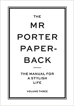 Download PDF The Mr Porter Paperback: The Manual for a