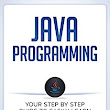 Amazon.com: Java: Programming: Your Step by Step Guide to Easily Learn Java in 7 Days (Java for Beginners, Java Programming for Beginners, Learn Java, Java Language) eBook: iCode Academy, Java Language: Kindle Store