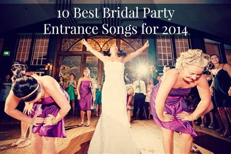 Top 10 Alternative And Modern Bride Entrance Songs