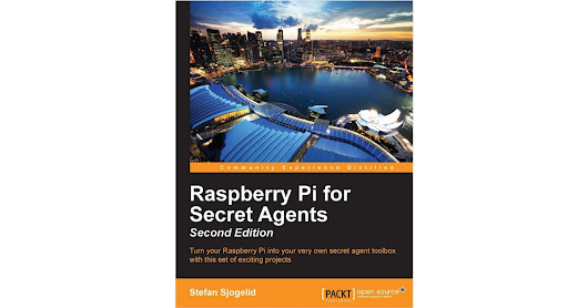Raspberry Pi for Secret Agents, Second Edition (Usually $14.99) Free this week!