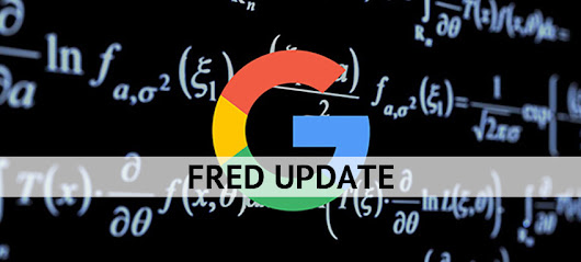 Google sent out a shocker with Google Fred update