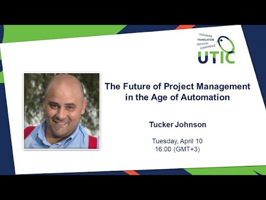 The Future of Project Management in the Age of Automation. UTIC Webinar-2018