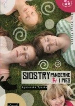 Siostry Pancerne i pies - Agnieszka Tyszka