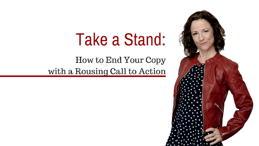 Take a Stand: How to End of Your Copy with a Rousing Call to Action - Firecracker Communications