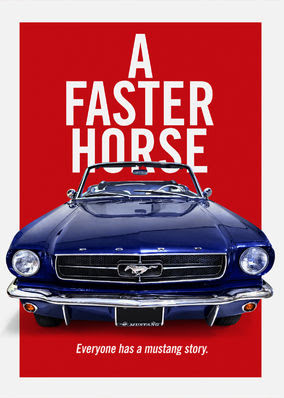 Faster Horse, A