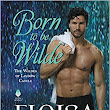 Review ❤️ Born to be Wilde by Eloisa James
