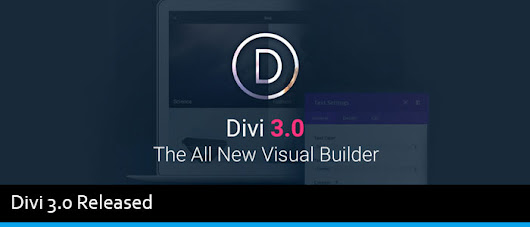Divi 3.0 Released - New Incredibly Fast Front End Editor - Modern WP Themes