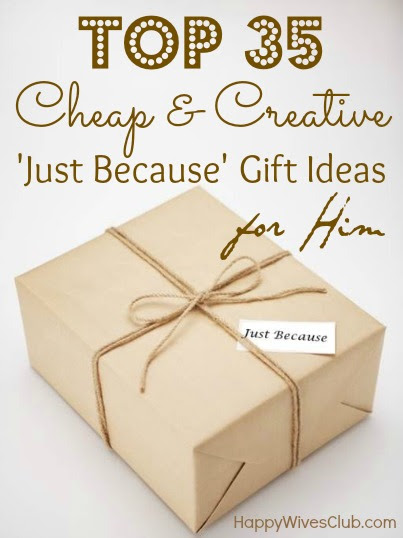 Top 35 Cheap Creative Just Because Gift Ideas For Him Happy