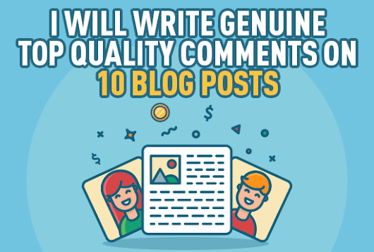 mandyallen : I will leave genuine quality comments on 10 blog posts on your behalf for $5 on www.fiverr.com