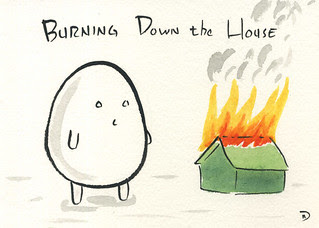 Burnign Down the House