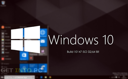 Windows 10 Build 10147 ISO 32 / 64 Bit Free Download