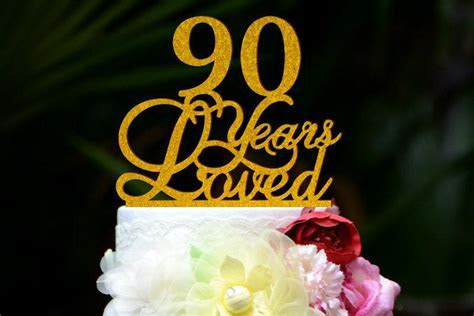 Custom 90 Years Loved Cake Topper   90th Birthday Cake