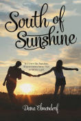 Title: South of Sunshine, Author: Dana Elmendorf