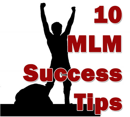 *** MLM Success Tips (10) *** {285}