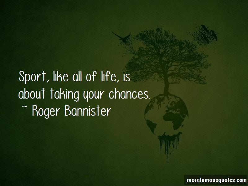 Life All About Taking Chances Quotes Top 9 Quotes About Life All