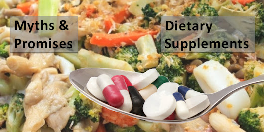 3 Myths About Dietary Supplements, Vitamins and Minerals