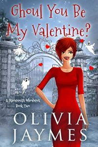 Ghoul You Be My Valentine? by Olivia Jaymes