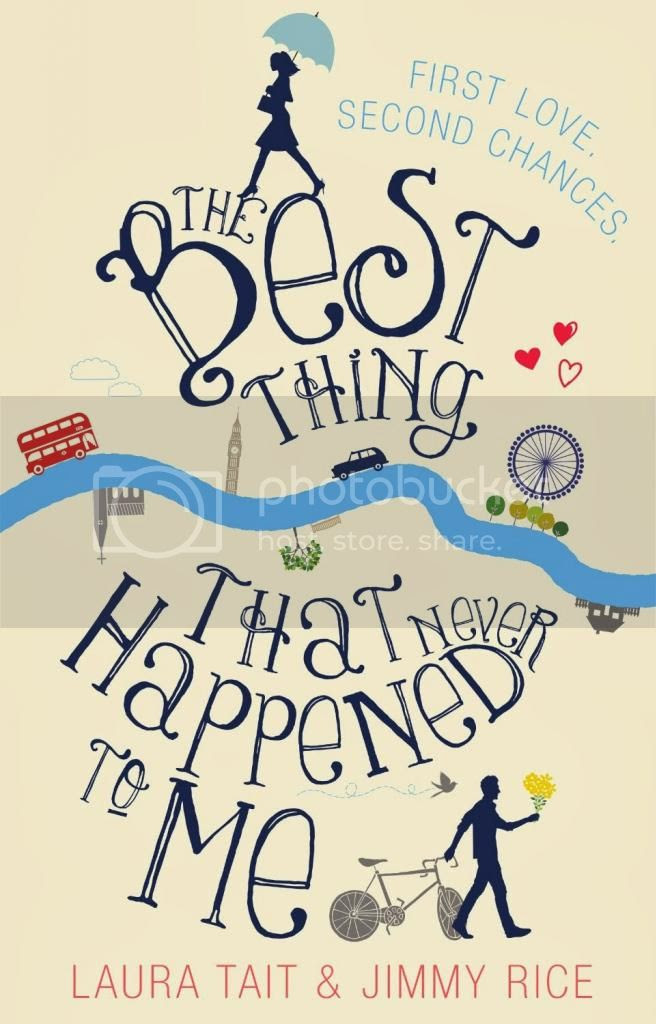 The Best Thing That Never Happened To Me by Laura Tait & Jimmy Rice