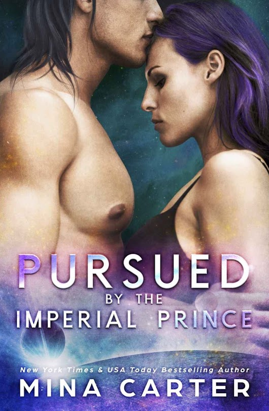 SPOTLIGHT: 'Pursued by the Imperial Prince' by Mina Carter