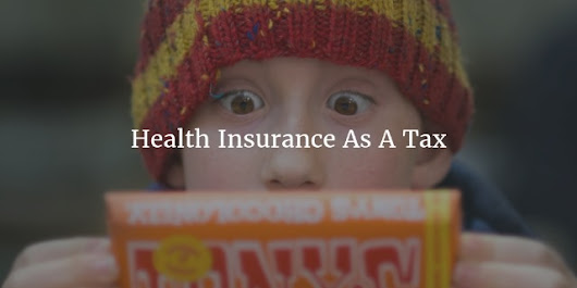 Health Insurance As A Tax