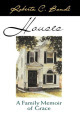 Houses: Family Memoir of Grace
