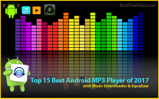 15 Best MP3 Player Android App 2017 + Music Equalizer/Downloader
